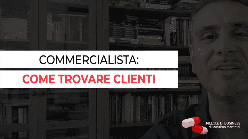 Come Trovare Nuovi Clienti se sei un Commercialista