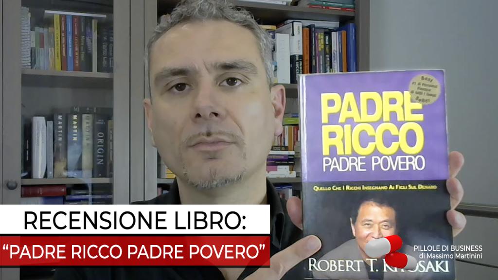 Padre Ricco Padre Povero di Robert T. Kiyosaki: Recensione libro ...